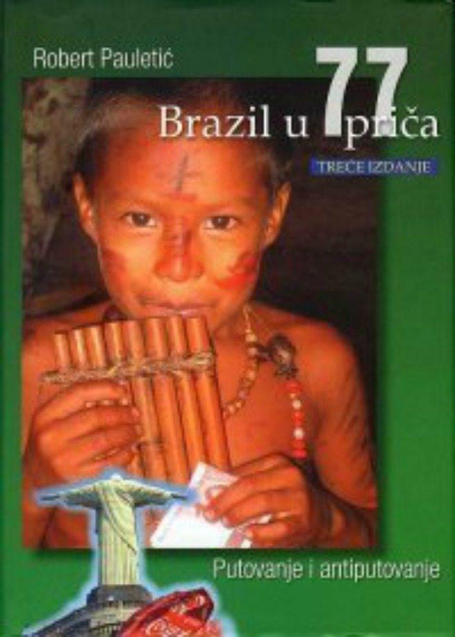 Foto: Facebook.com/Brazil u 77 prica